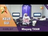 KEUR GUI DU 20 Avril 2017 Avec Mbayang THIAM