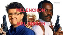 """Mélenchon, c'est Mel Gibson dans """"L'Arme fatale"""""""