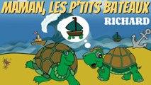 Richard - Maman, les p'tits bateaux