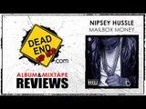 Nipsey Hussle - Mailbox Money Mixtape Review | DEHH