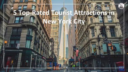 Top-Rated Tourist Attractions in New York City