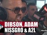 Dibson x Adam x Nissgro x A2L en freestyle #PlanèteRap