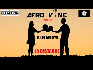 "Axel Merryl ""LA DISTANCE"" Remix MHD LA PUISSANCE  (AUDIO & Lyric) Prod by Mill H"