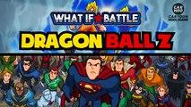 Dragon Ball Z vs DC Superheroes - What If Battle - [ DBZ - DBS Parody