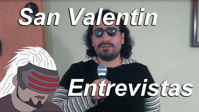 Entrevistas: San Valentin