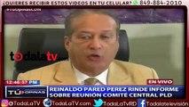 Reinaldo Pared Pérez rinde informe sobre reunión Comité Central PLD-CDN-Video