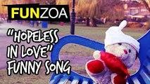 I'm So Hopeless in Love- Teddy Sings Funny Love Song _ Funzoa Mimi Teddy Sings International Song