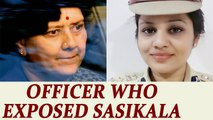 Sasikala Corruption Case : IPS officer who exposed AIADMK leader's life in jail | Oneindia News