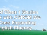 Read  World Class 1 Student Book with CDROM World Class Expanding English Fluency caa95645