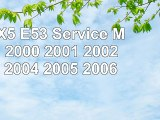 download  BMW X5 E53 Service Manual 2000 2001 2002 2003 2004 2005 2006 7108cef9