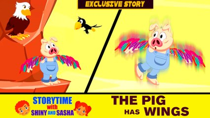 The Pig Has Wings   2017 New Kids Stories   Bedtime Stories   English Stories for Kids and Childrens