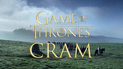 Game of Thrones Season 1 - 6 CRAM!