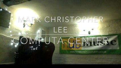 Mark Christopher Lee - Computa Center