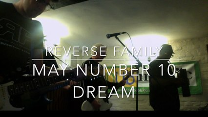 Reverse Family - May Number 10 Dream