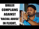 Harbhajan Singh hits out at Jet Airways pilot for being racist and abusive | Oneindia News