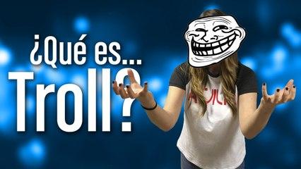 ¿Qué es Troll?