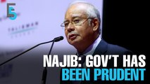 EVENING 5: Najib: Government has been Prudent in spending