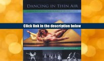 Popular Book  Dancing in Thin Air: Looking Back on Sixty Years of Dance at the Banff Centre  For