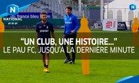 Championnat National : le Pau FC, jusqu'à la dernière minute...