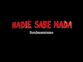 Momentos NSN: Soulmamismo