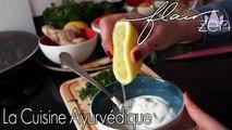 La Cuisine Ayurvédique c'est la cuisine du bien être par excellence! avec Sanjee Salmandjee, blogueuse Bollywood Kitchen | FlairZen #3 sur ELLE Girl