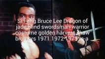 Si Fong Bruce Lee Dragon of jade Warrior Costume Golden Harvest Run Run Shaw Brothers 1971-1972-1973