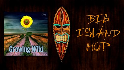 Big Island Hop (official audio) from the album Growing Wild