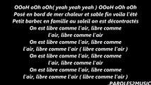 DJ Sem - Libre comme l'air ft. Lartiste, Matt Houston (Paroles)