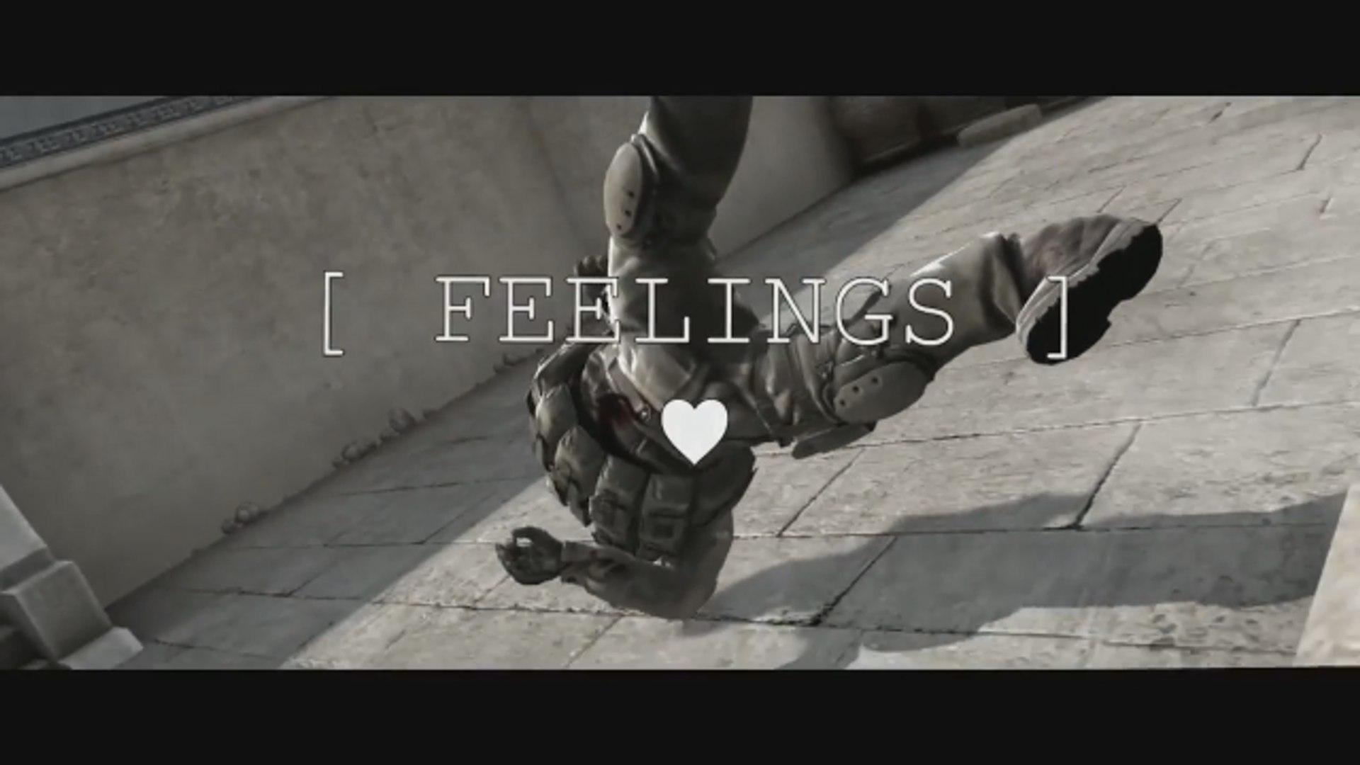 FEELINGS #CSGO