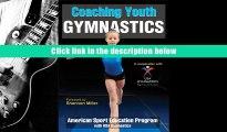 PDF [Download]  Coaching Youth Gymnastics (Coaching Youth Sports)  For Kindle