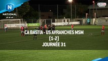 J31: CA Bastia - US Avranches MSM (1-2), le résumé