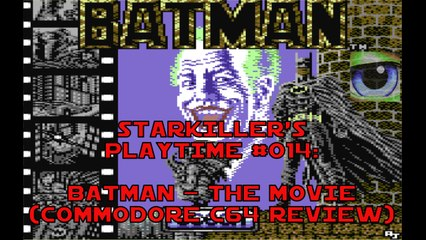 Batman - The Movie (Commodore C64 Review) - starkiller's Playtime #014