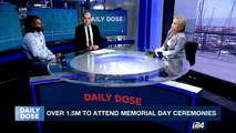 DAILY DOSE   Over 1.5M to attend Memorial Day Ceremonies    Monday, May 1st 2017