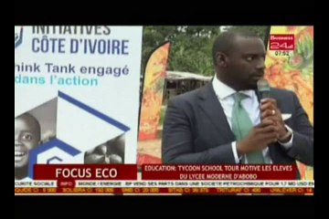 Business 24 / Focus Eco - Education : Tycoon School tour motive les élèves du lycée moderne d'abobo