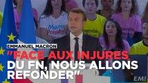 """Macron répond à Le Pen : """"Face aux injures du FN, nous allons refonder !"""""""
