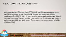 Cisco 300-115 Real Exam Questions Answers with 300-115 PDF Dumps