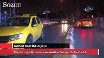 Taksim meydanı araç ve yaya trafiğine açıldı