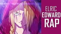 AnimeRap - Edward Elric Rap | Fullmetal Alchemist Rap