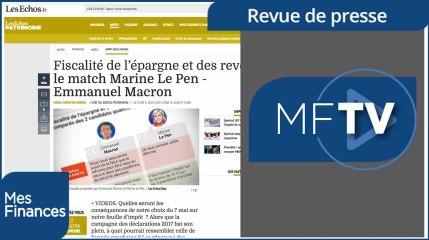 RDP semaine 18 : programmes fiscaux de Macron et Le Pen, et la hausse des prix de l'immobilier