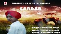 Sardar | Paramjeet Singh | Shashi Films