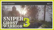 sniper ghost warrior 3 sniper gameplay act 1 grave diggers walkthrough