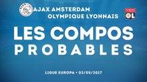 Ajax Amsterdam-Olympique Lyonnais : les compositions probables