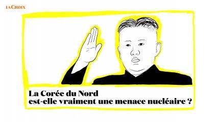 La Corée du Nord est-elle vraiment une menace nucléaire? | Le tour de la question