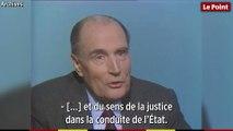 François Mitterrand :« Mais vous avez tout à fait raison, Monsieur le Premier ministre. »