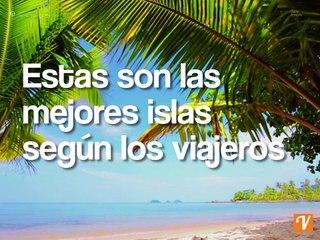 Estas son las mejores islas según los viajeros-