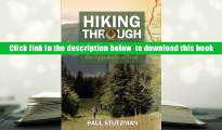 Download [PDF]  Hiking Through: One Man s Journey to Peace and Freedom on the Appalachian Trail