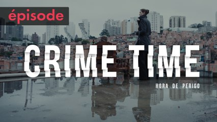 CRIME TIME | Episode 1 | STUDIO+