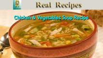 Chicken & Vegetables Soup Real Recipes Quick & Easy Chicken Vegetables Soup