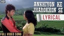 ANKHIYON KE JHAROKHON SE - LYRICAL | CLASSIC ROMANTIC SONG | SACHIN & RANJEETA | OLD HINDI SONGS