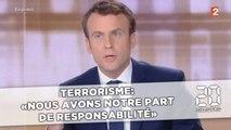 Terrorisme: «Nous avons notre part de responsabilité» selon Emmanuel Macron